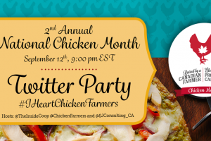 National Chicken Month and #CDNChickenMonth Twitter Party