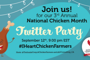 National Chicken Month #IHeartChickenFarmers Twitter Party